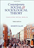 Contemporary Social and Sociological Theory: Visualizing Social Worlds