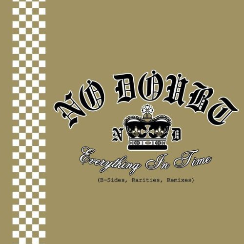 No Doubt - Everything In Time (B-Sides, Rarities, Remixes) - Zortam Music