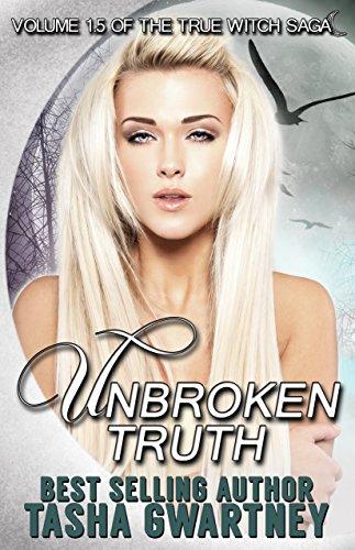 Tasha Gwartney - Unbroken Truth (The True Witch Saga Book 2) (English Edition)