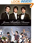 Jonas Brothers Forever: The Unofficia...