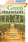 The Green Museum: A Primer on Environ...