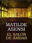 El sal�n de �mbar (Spanish Edition)