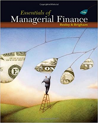 Essentials of Managerial Finance (with Thomson ONE - Business School Edition 6-Month Printed Access Card)