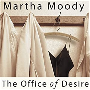 The Office of Desire Audiobook