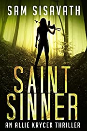 Saint/Sinner (An Allie Krycek Thriller, Book 2)