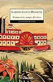 El Amor en los Tiempos Del Colera (Spanish Edition) (082882519X) by Gabriel Garcia Marquez