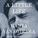 A Little Life: A Novel (audio edition)
