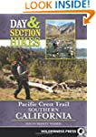 Day and Section Hikes Pacific Crest T...