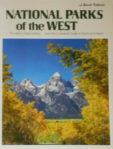 National parks of the West (A Sunset pictorial), Sunset Books