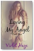 Loving My Angel: Part Two