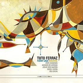 big band à la bond tuto ferraz from the album tuto ferraz funky jazz