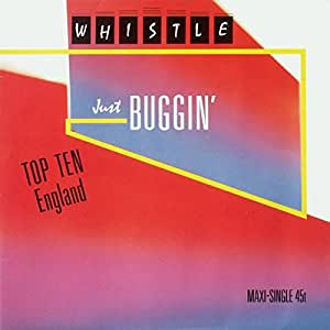 Just Buggin' (Nothing Serious) - Whistle | Shazam