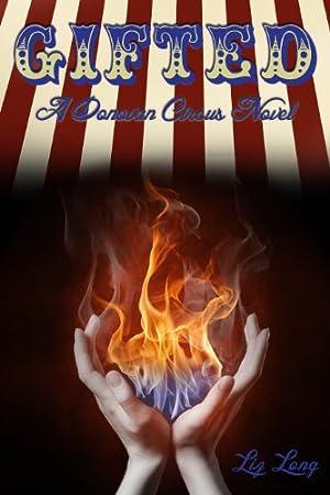 Gifted, A Donovan Circus Novel