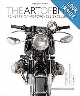 Download e-book The Art of BMW: 90 Years of Motorcycle Excellence