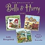 The Adventures of Bella & Harry, Vol. 2: Let's Visit Venice!, Let's Visit Cairo!, and Let's Visit Rio de Janeiro!   Lisa Manzione