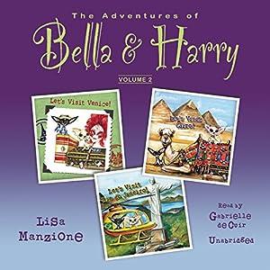 The Adventures of Bella & Harry, Vol. 2 Audiobook