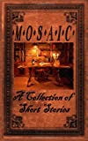 img - for Mosaic: A Collection of Short Stories book / textbook / text book