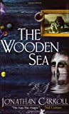 Wooden Sea (Gollancz Sf S.)