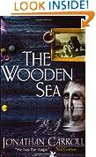 The Wooden Sea (GOLLANCZ S.F.)