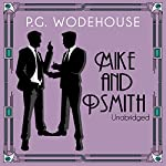 Mike and Psmith | P. G. Wodehouse