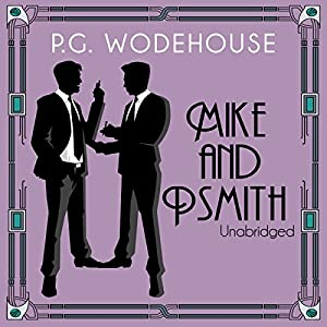 Mike and Psmith Audiobook