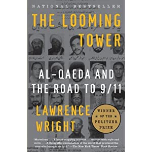 The Looming Tower: Al Qaeda and the Road to 9/11 (Vintage) (Paperback)