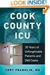 Cook County ICU: 30 Years of Unforget...