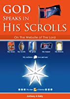 GOD Speaks in His Scrolls on The Website of The Lord [Kindle Edition]