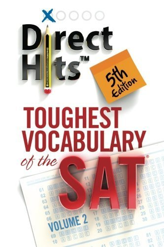 Direct Hits Toughest Vocabulary of the SAT 5th Edition (Volume 2) by Direct Hits (2012-09-24) (Direct Hits Toughest Vocabulary compare prices)