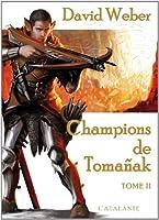 Le dieu de la guerre, livre 2 : Le champion de Tomañak, tome 2