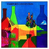 Tipplers Tales by Fairport Convention (2007-02-26)