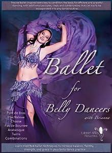 Ballet For Belly Dancers