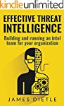 Effective Threat Intelligence: Buildi...