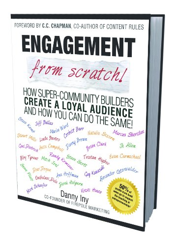 Kindle Nation Daily Bargain Book Alert! Danny Iny's ENGAGEMENT FROM SCRATCH – Price Just Reduced to 99 cents for Kindle Nation Daily Readers