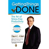Getting Things Done: The Art of Stress-Free Productivityby David Allen