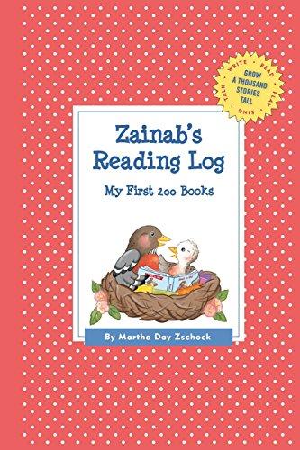 Zainab's Reading Log: My First 200 Books (Gatst) (Grow a Thousand Stories Tall)