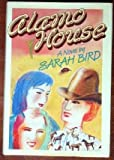 Alamo House: Women Without Men, Men Without Brains (0393023230) by Bird, Sarah