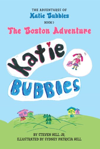 the-adventures-of-katie-bubbles-the-boston-adventure-english-edition