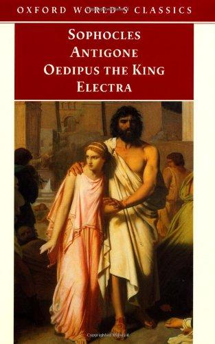 Antigone, Oedipus the King, Electra (Oxford World's...