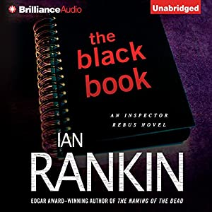The Black Book: An Inspector Rebus Novel, Book 5 | [Ian Rankin]