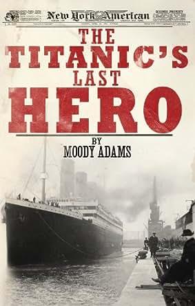 The titanics last hero pdf