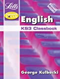 English: English Classbook Framework Edition: KS3 Classbook (Framework Focus) (1840857021) by Kulbacki, George