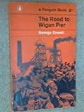 The Road to Wigan Pier (0140017003) by GEORGE ORWELL