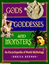 Gods, Goddesses, and Monsters: An Encyclopedia of World Mythology