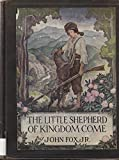 img - for The Little Shepherd of Kingdom Come (Charles Scribner's Sons 1931) book / textbook / text book