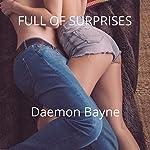 Full of Surprises | Daemon Bayne