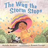 img - for The Way the Storm Stops book / textbook / text book