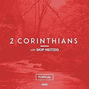 47 2 Corinthians - Topical - 1986 Audiobook