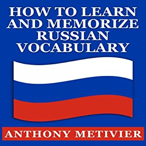 How to Learn and Memorize Russian Vocabulary Audiobook