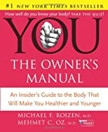 You: The Owner&#39;s Manual